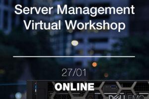 Server Management Virtual Workshop 220127