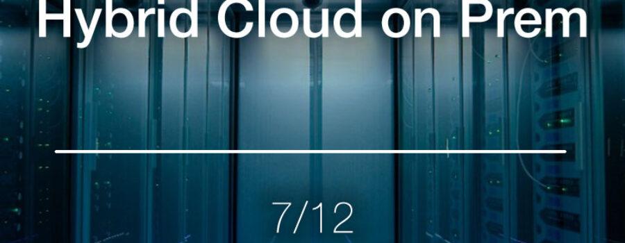 Workshop: Hybrid Cloud on Prem 211207